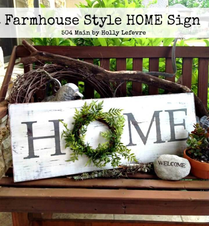 DIY Farmhouse Style Inspired Home Sign - Spring Sign Idea