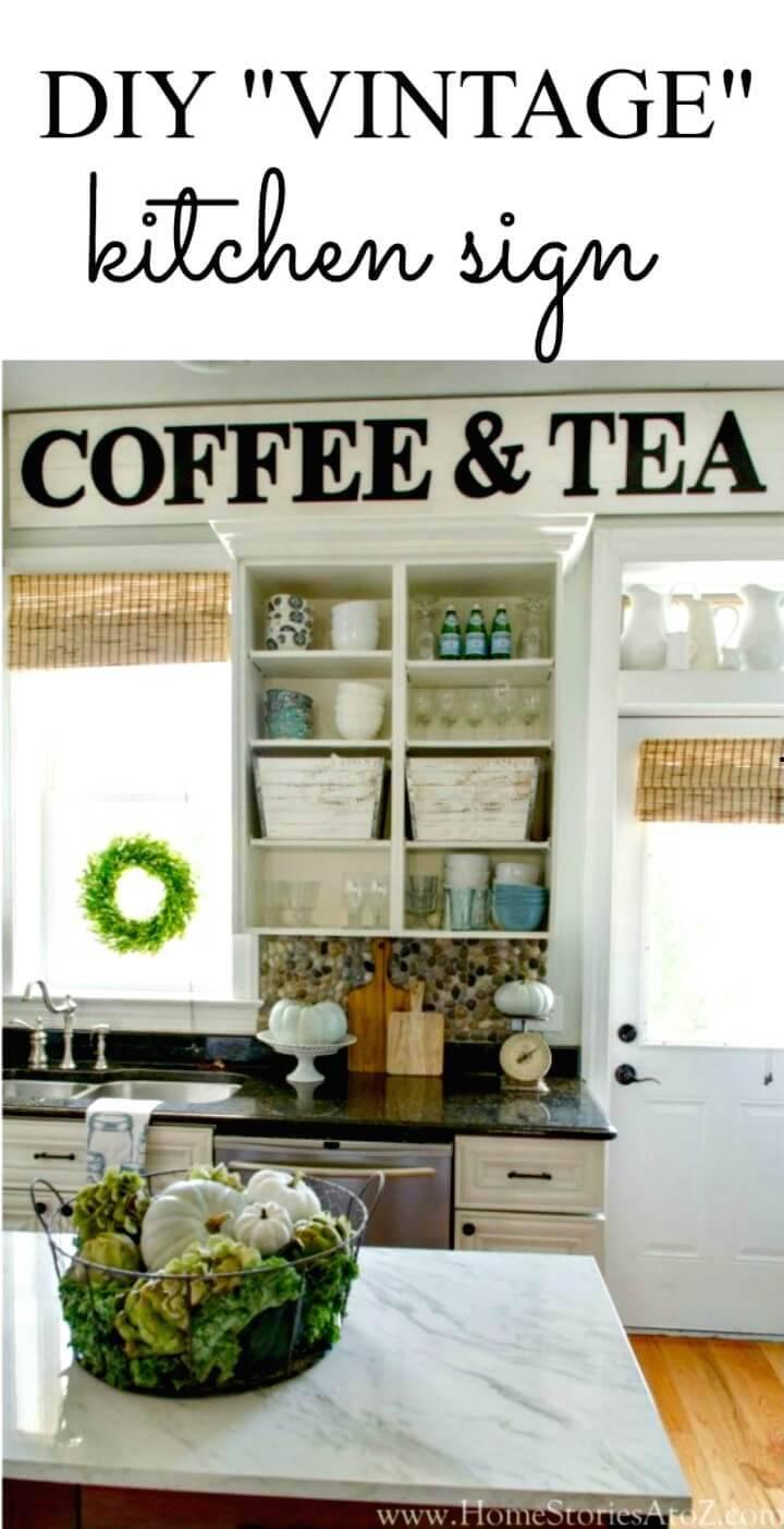 """How To Make A """"Vintage"""" Kitchen Sign: - DIY"""