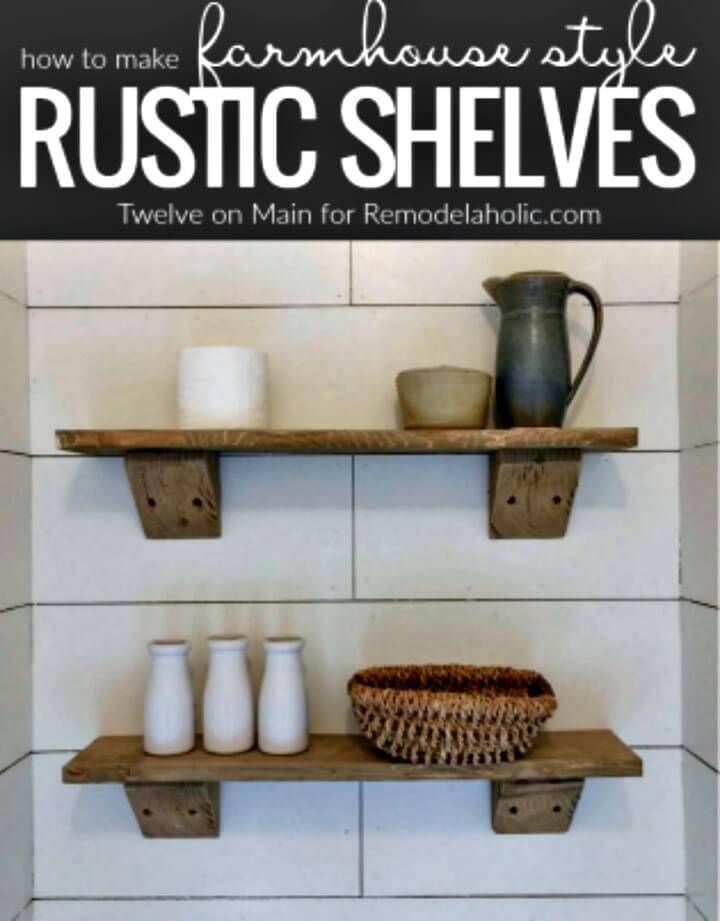 Adorable DIY Rustic Farmhouse Shelves