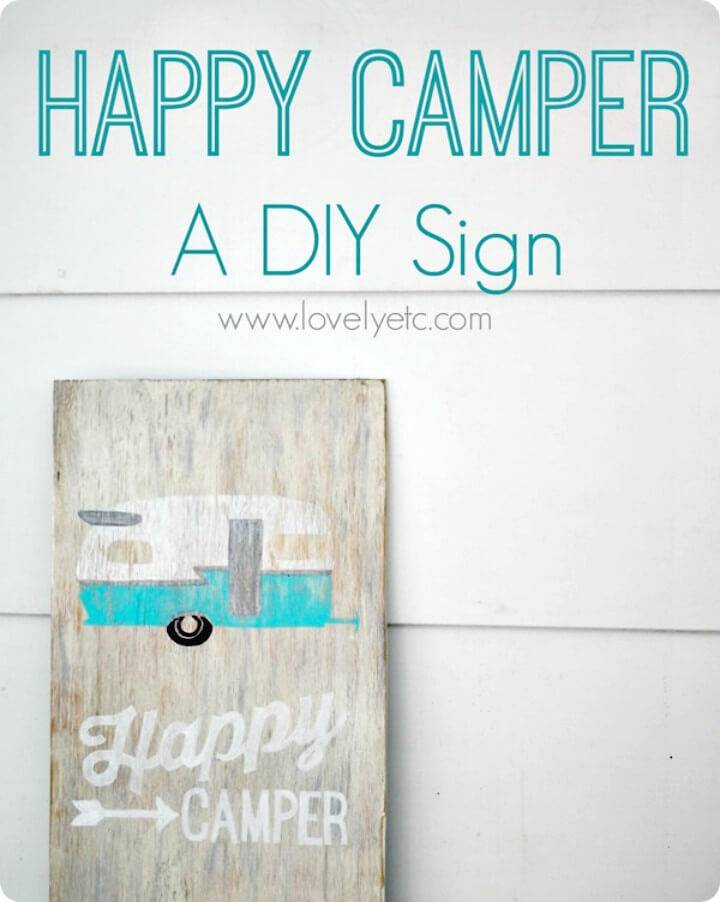 How to Build A Happy Camper Sign - DIY