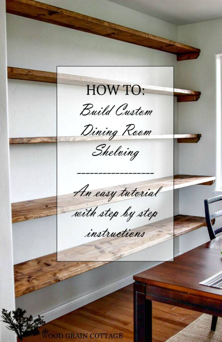 Build Your Own Dining Room Open Shelving - DIY
