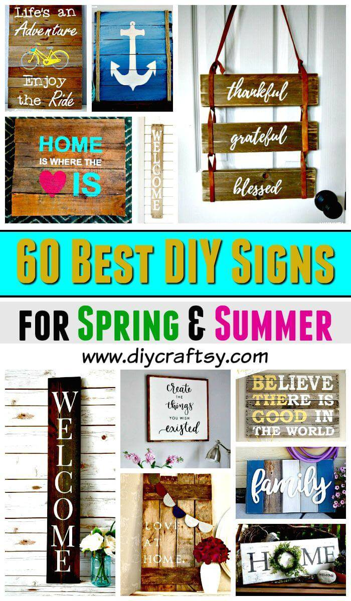 DIY Signs – 60 Best DIY Sign Ideas for Spring & Summer - DIY Home Decor Ideas - DIY Projects - DIY Crafts