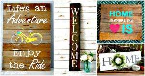 DIY Signs – 60 Best DIY Sign Ideas for Spring & Summer