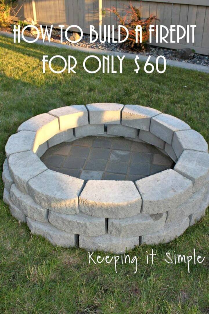 DIY Fire Pit For Only $60 for Your Backyard