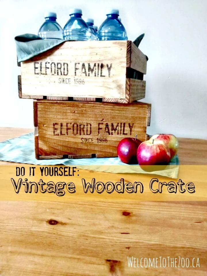 Easy DIY Vintage Wooden Crates