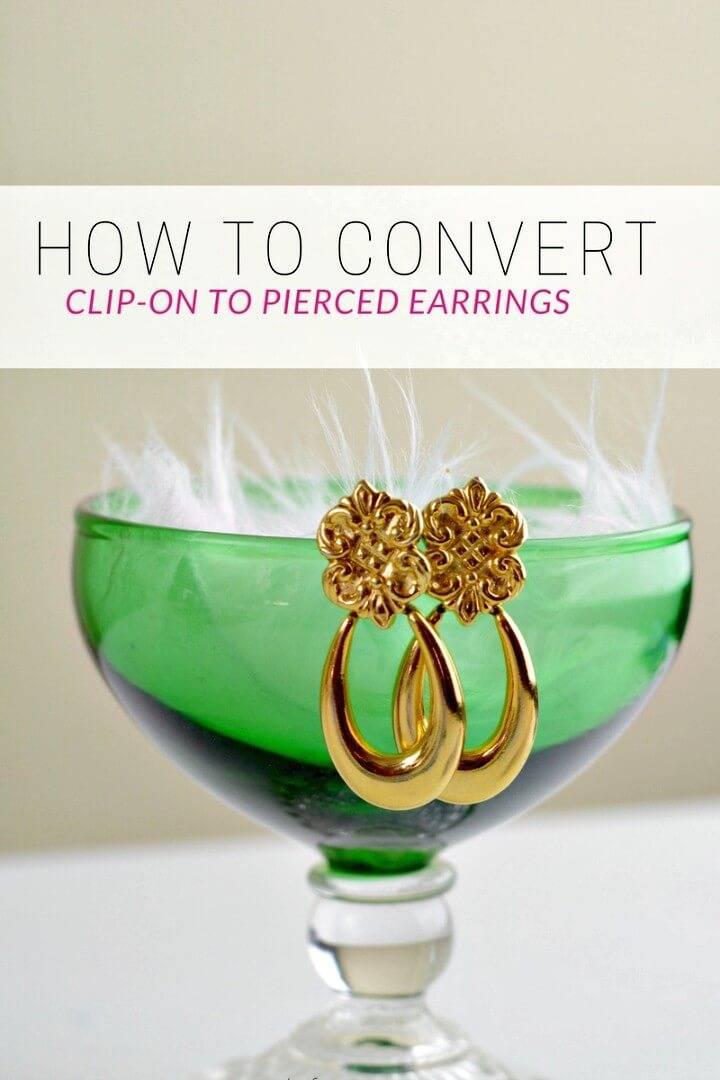 How To Convert Clip-on To Pierced Post Earrings - DIY
