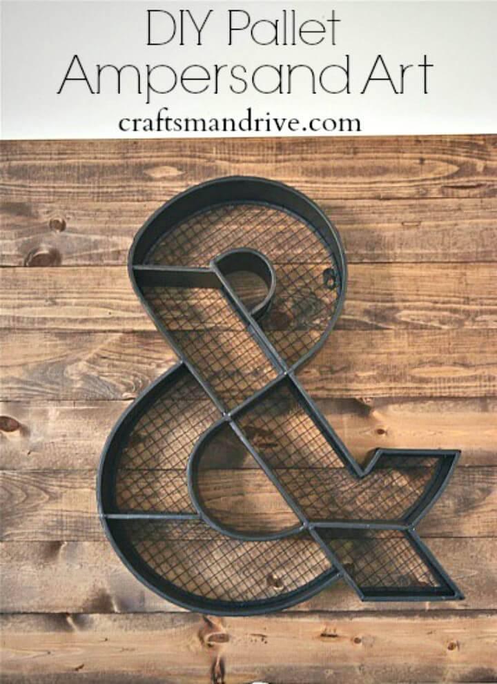 How To Make Wood Pallet Ampersand Art - DIY