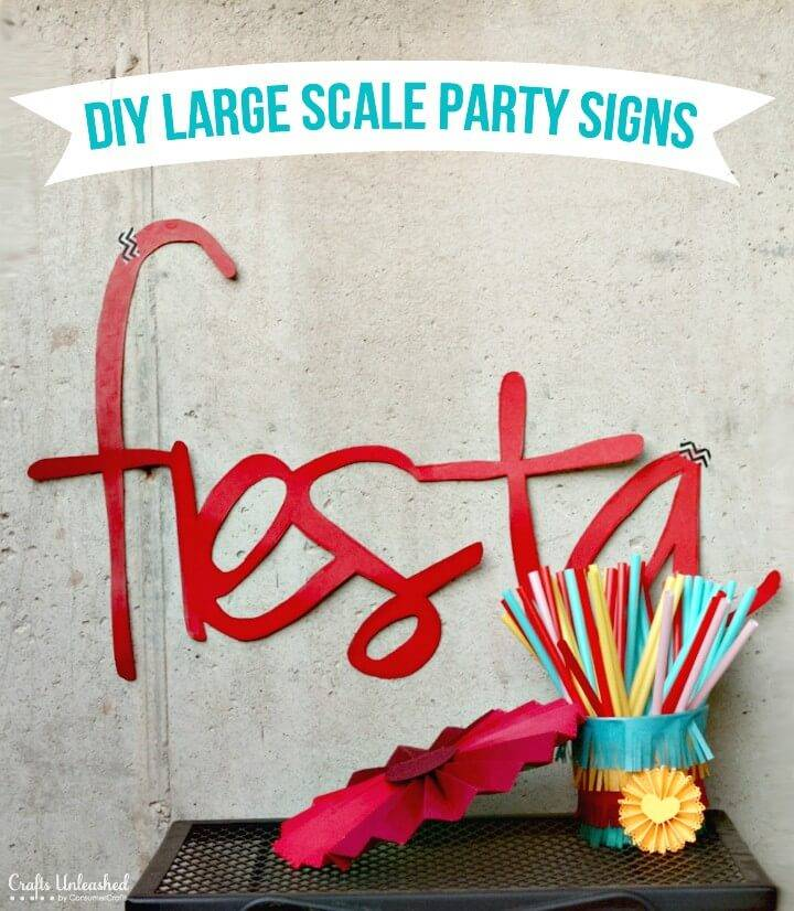 Make Large-Scale Signs - Party Decorations - DIY