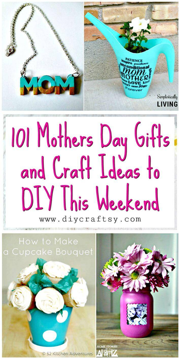 101 mothers day gifts and craft ideas to diy this weekend diy crafts