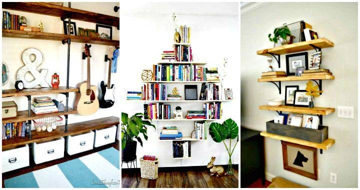 109 Easy Ideas to Build DIY Shelves for Your Home Decor - DIY Shelf Ideas - DIY Bookshelf - DIY Storage Shelves - DIY Shelving - DIY Projects - DIY Home Decor - DIY Crafts - DIY Ideas