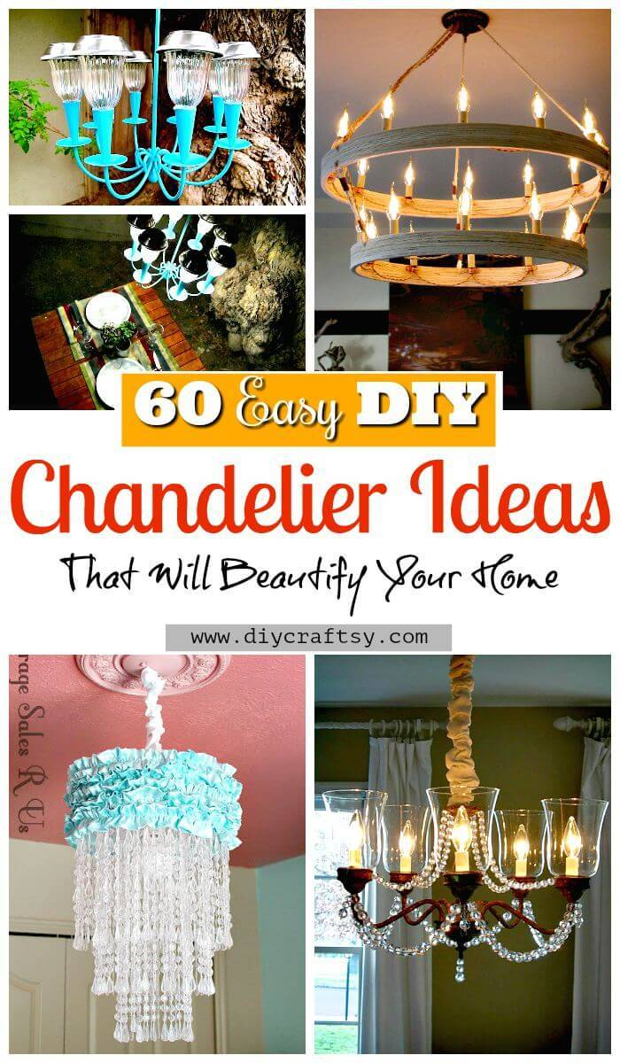 60 Easy DIY Chandelier Ideas That Will Beautify Your Home - DIY Chandelier Lamp - DIY Chandelier kit - DIY Projects - DIY Home Decor - DIY Crafts