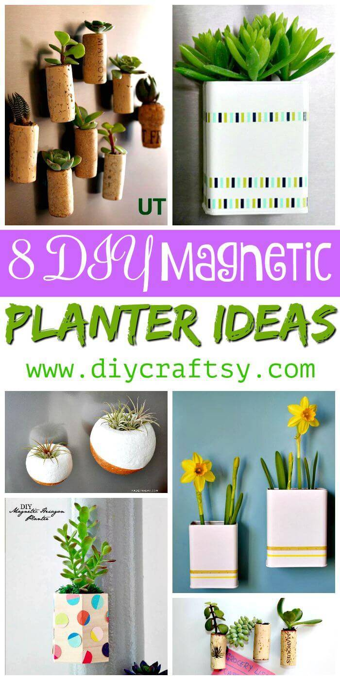 8 DIY Magnetic Planter Ideas - DIY Planter Ideas - DIY Garden Projects - DIY Crafts - DIY Projects