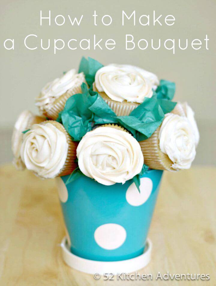 Create A Cupcake Bouquet - DIY Mothers Day Gifts