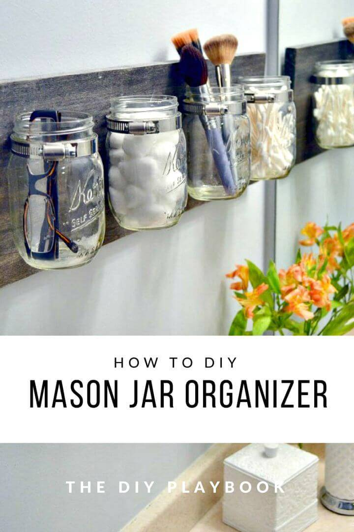 DIY Mason Jar Makeup Organizer - Reuse Mason Jar Ideas