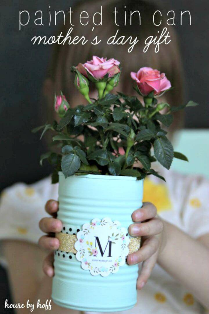DIY Painted Tin Cans - A Mother's Day Gift Idea