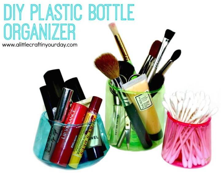Cute DIY Plastic Bottle Make-up Organizer