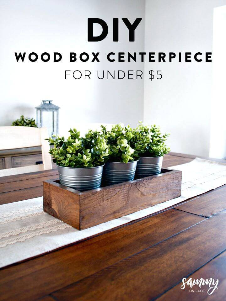 How to Make Wood Box Centerpiece For Under $5