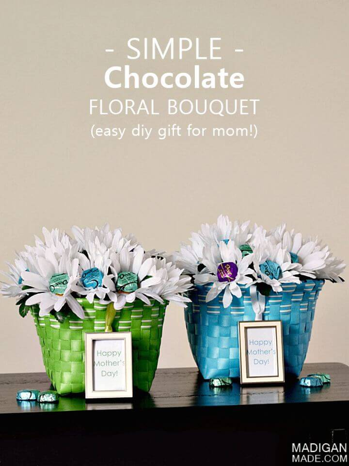 Easy DIY Chocolate Bouquet - Mother's Day Gift