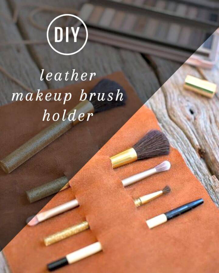 Easy DIY Leather Makeup Brush Holder