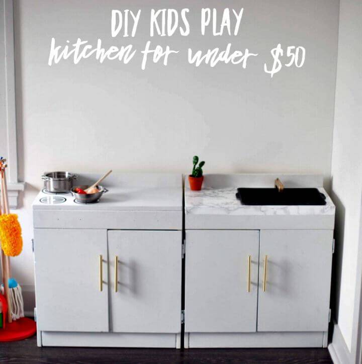 How To Build Play Kitchen For $50