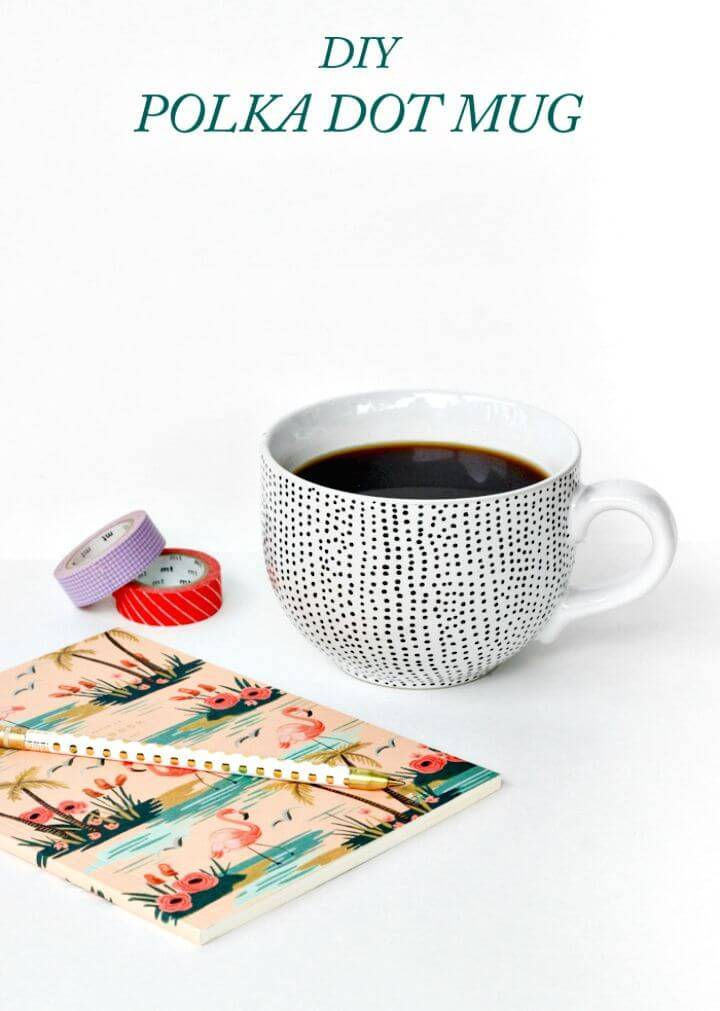 How To Make Polka Dot Mug - DIY Mothers Day Gifts