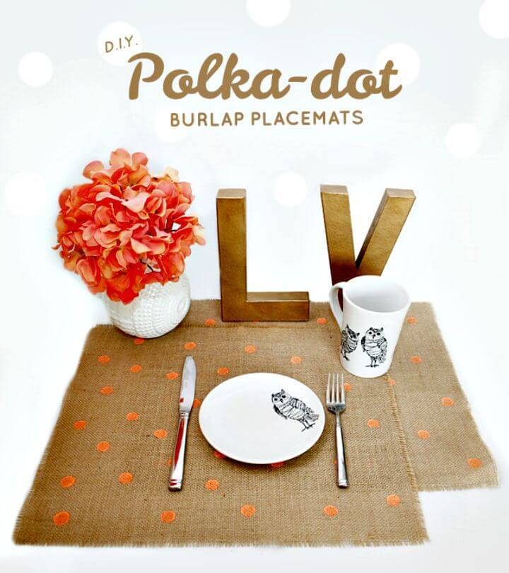 Easy DIY Polka Dot Burlap Placemats