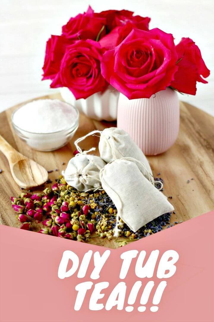 Make Your Own Tub Tea - DIY Mothers Day Gifts
