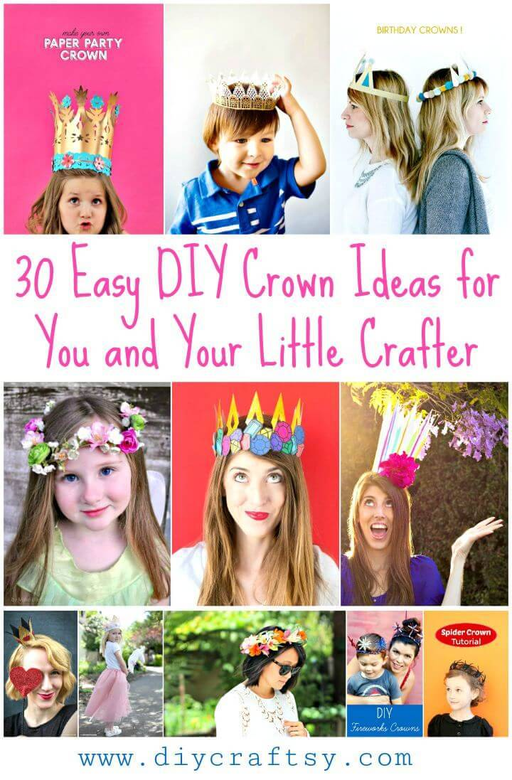 30 Easy Diy Crown Ideas For You And Your Little Crafter Diy Crafts
