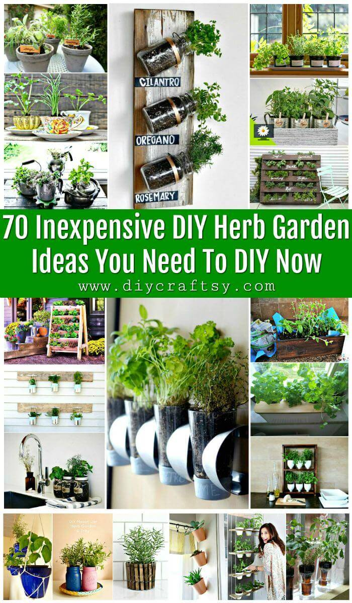 70 Inexpensive DIY Herb Garden Ideas You Need To DIY Now - DIY & Crafts