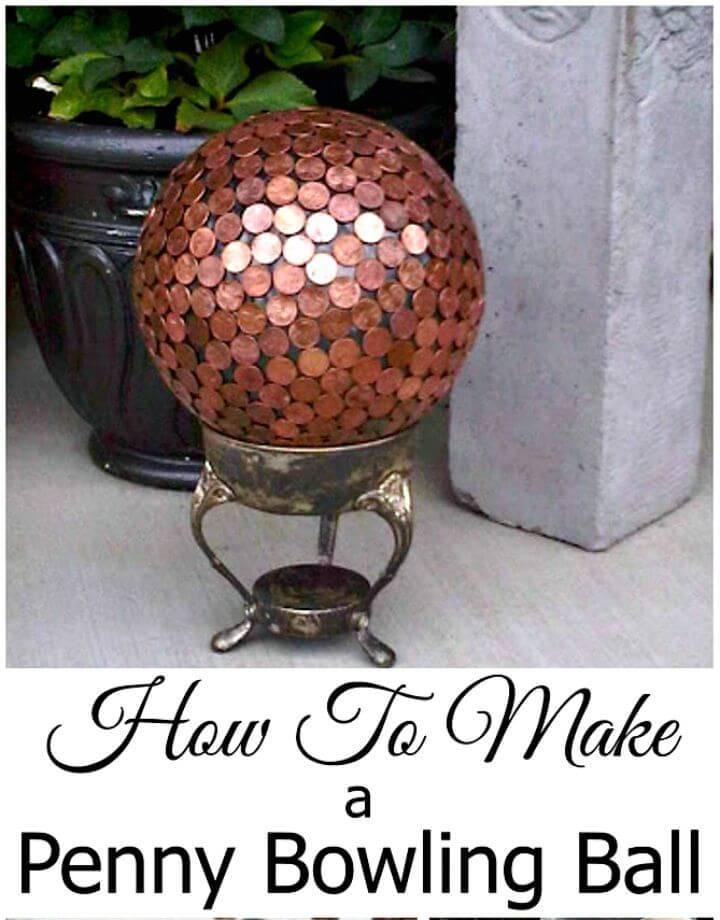 Adorable DIY Penny Bowling Ball