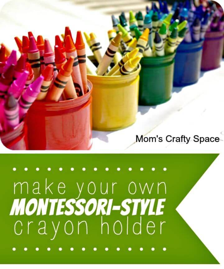Adorable DIY Upcycled Montessori-style Crayon Holder