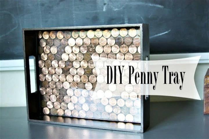 Easiest DIY Penny Tray Tutorial