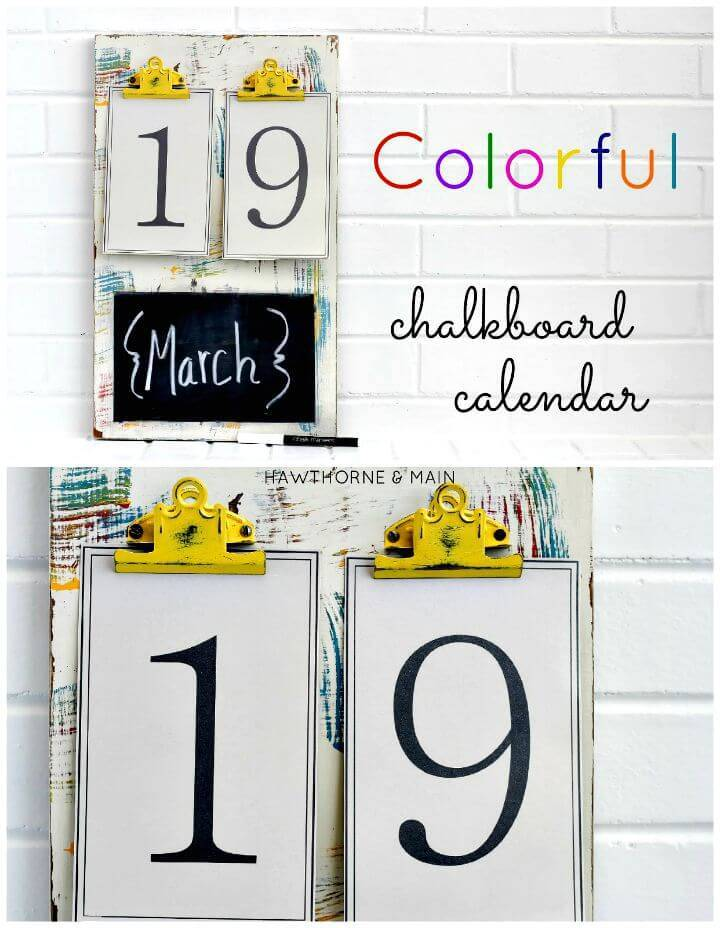 Easy and Colorful DIY Chalkboard Calendar