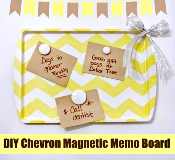 Create a Chevron Magnetic Memo Board - DIY