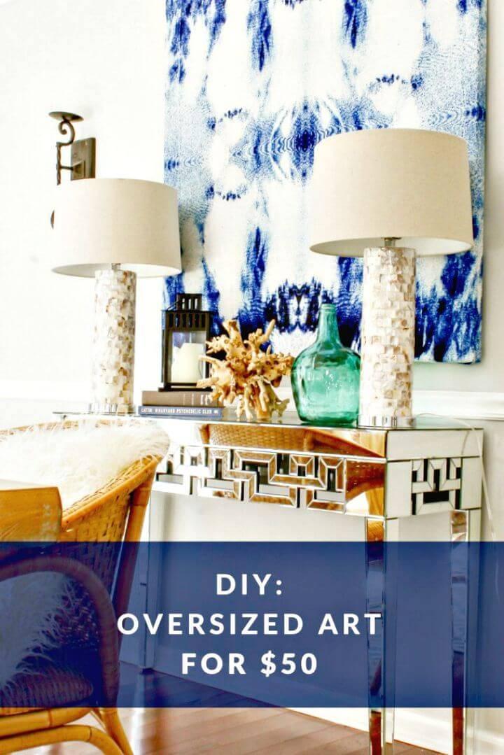 Create Oversized Wall Art for $50 - DIY Wall Art Ideas