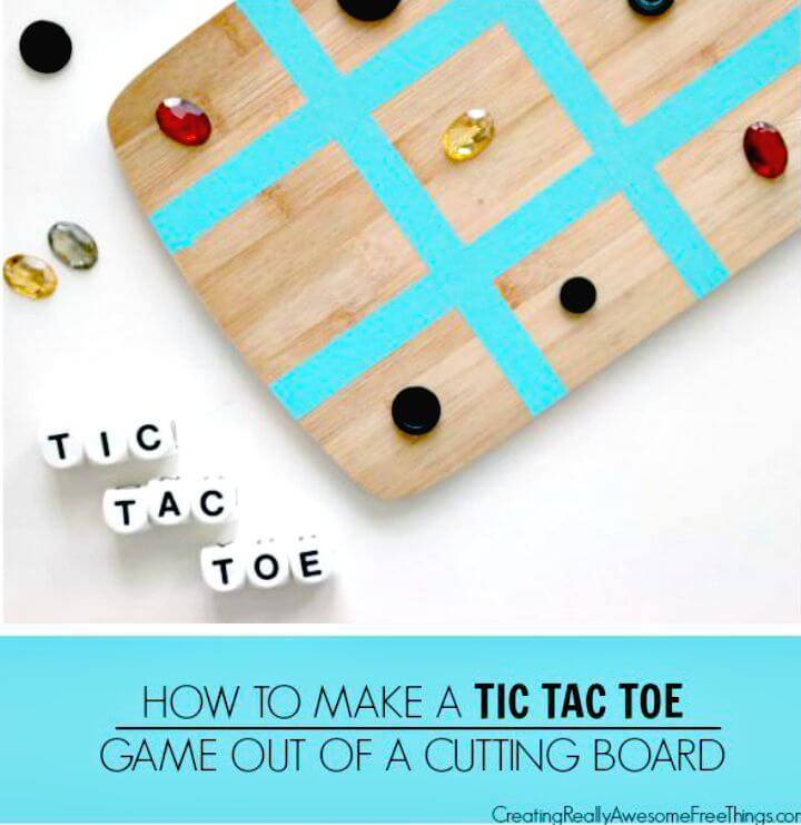 DIY Tic Tac Toe Game Out Of A Cutting Board
