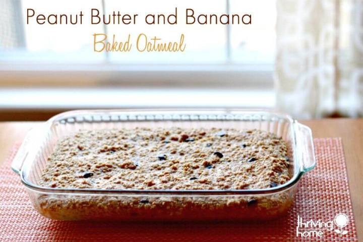 Peanut Butter and Banana Baked Oatmeal Recipe