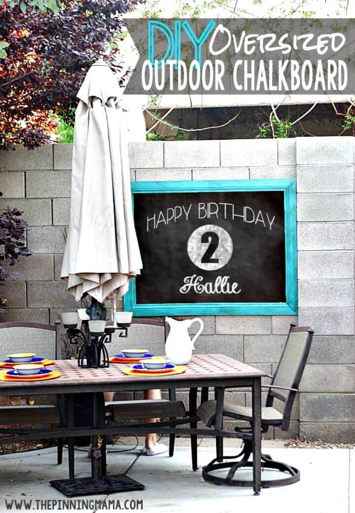 Adorable DIY Oversized Outdoor Chalkboard