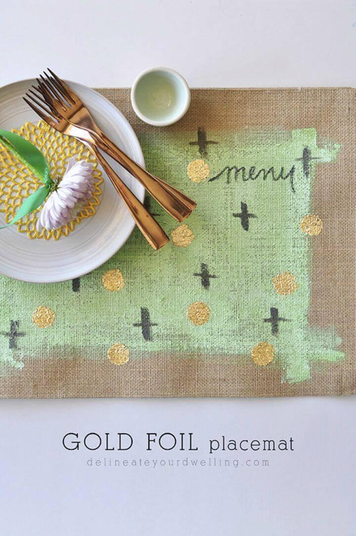 Quick DIY Gold Foil Placemats