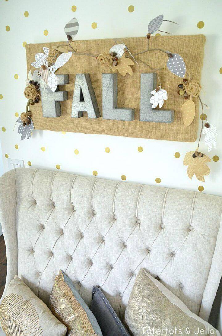 How To Make Fall Burlap and Metal Letter Wall Hanging