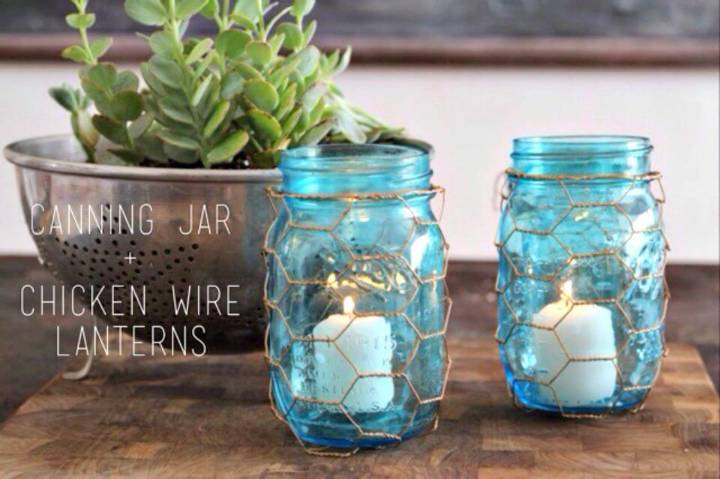 Make Canning Jar and Chicken Wire Lanterns