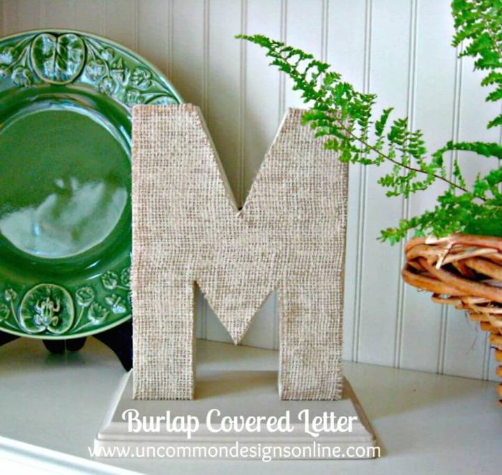 Quick and Easy DIY Burlap Covered Letters