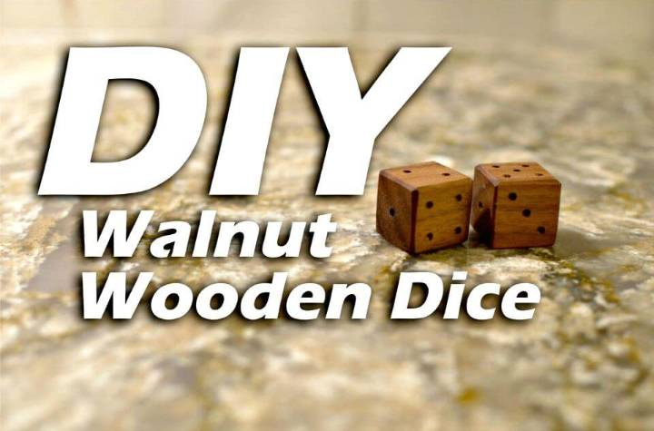 How to Make Walnut Wooden Dice - DIY Kids Ideas