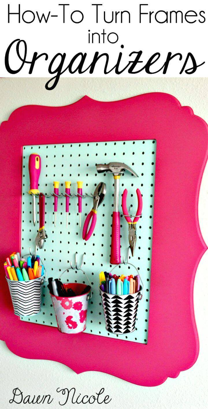 Turn Frames Into Organizers - Reuse Old Picture Frames