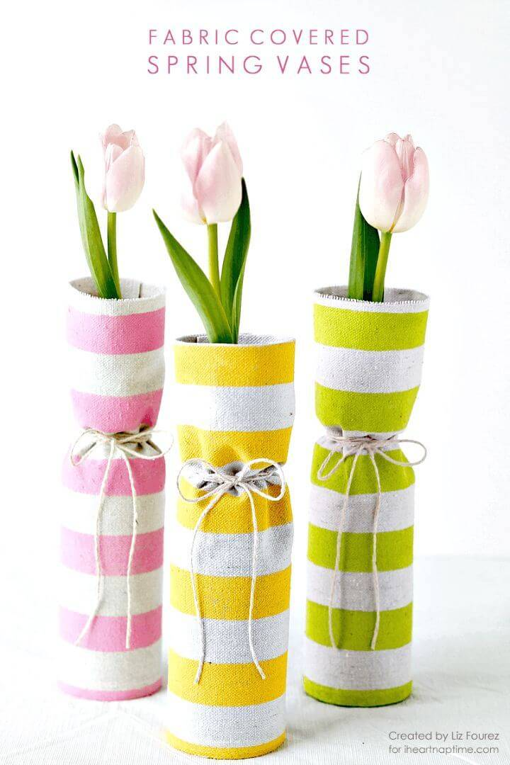 DIY Fabric Covered Spring Vases - Centerpiece Idea
