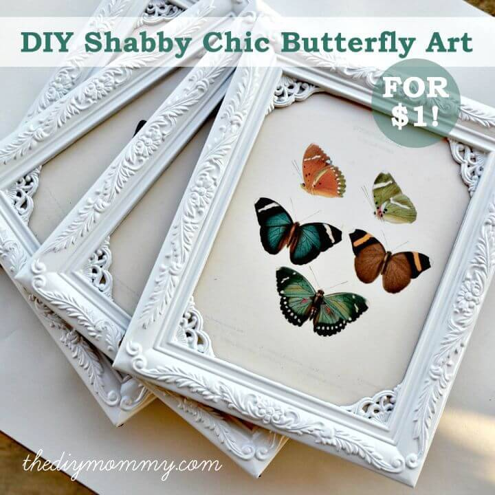 DIY Shabby Chic Butterfly Art For $1