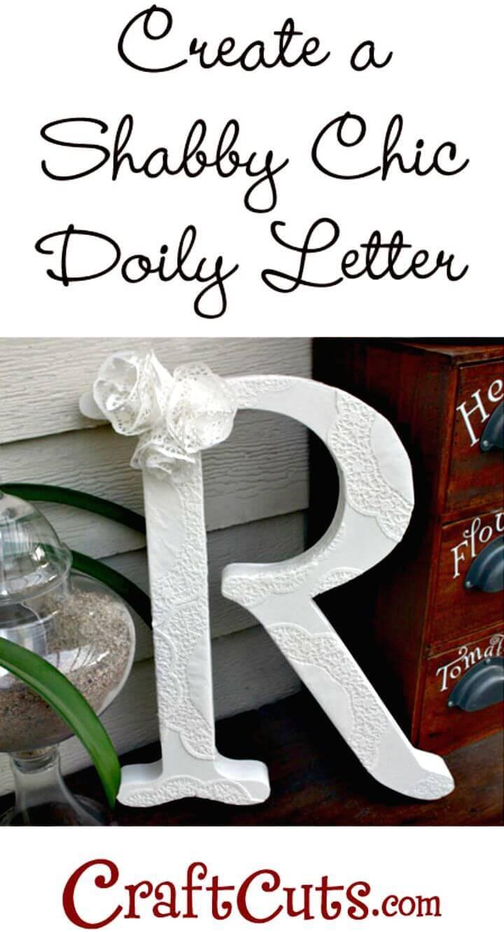 DIY Shabby Chic Doily Letter