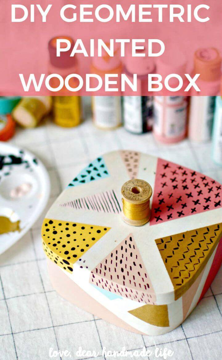 DIY Painted Geometric Wooden Box