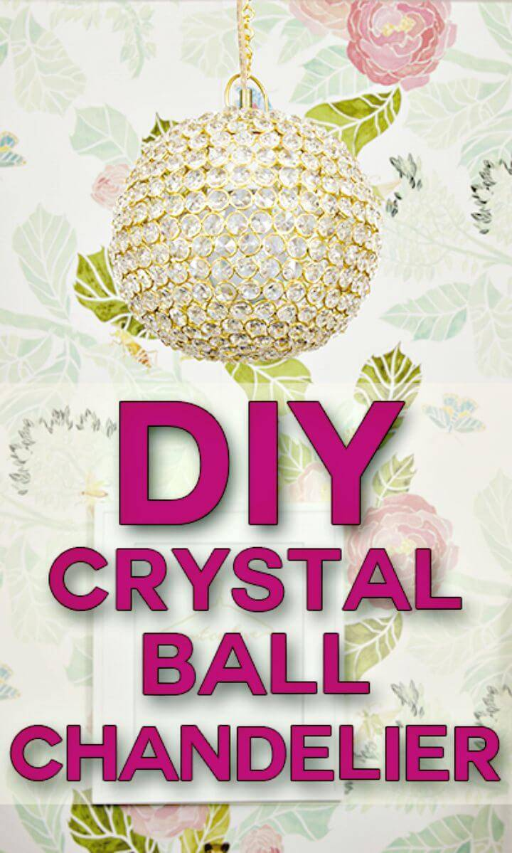 Adorable DIY Crystal Ball Chandelier - Indoor Lighting