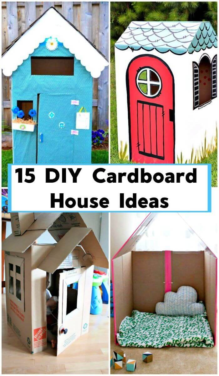15 DIY Cardboard House Ideas, DIY Crafts, DIY Cardboard Playhouse Ideas, DIY Projects, DIY craft ideas for Kids